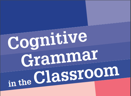 Cognitive Grammar in the classroom